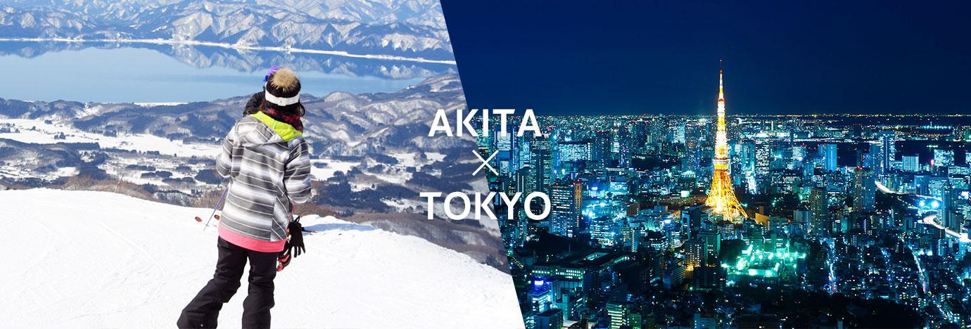 AKITA x TOKYO